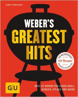 WEBER Grillbuch Weber's Greatest Hits