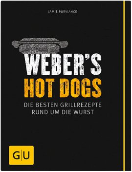 WEBER Grillbuch Weber's Hot Dogs